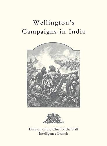 9781845743307: Wellington's Campaigns In India