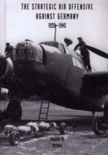 Strategic Air Offensive Against Germany 1939-1945: Victory v. 3, Pt. 5: Webster, Charles, Frankland...
