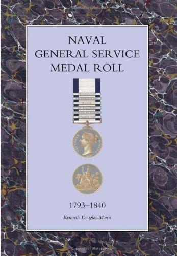 Naval General Service Medal Roll 1793-1840: Kenneth Douglas-Morris