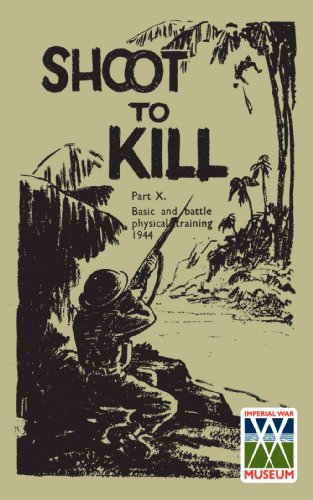 Shoot to Kill: Part X, Basic and Battle Physical Training, 1944: War Office