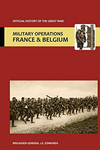 France and Belgium 1915.Vol II: Battles of Aubers Ridge, Festubert, and Loos. Official History of ...