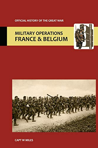 9781845747244: France and Belgium 1917. Vol III. The Battle of Cambrai. OFFICIAL HISTORY OF THE GREAT WAR.