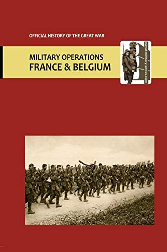 France and Belgium 1917. Vol I. Appendices. OFFICIAL HISTORY OF THE GREAT WAR.: Edmonds and ...