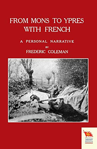 From Mons to Ypres with French (Paperback): Frederic Coleman