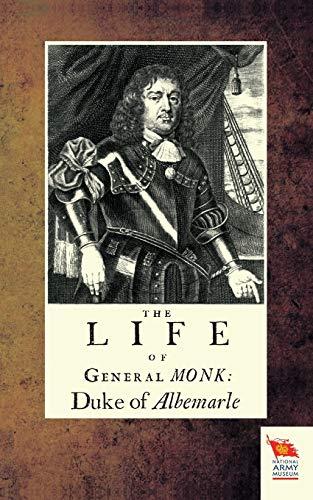 9781845749002: Life of General Monk: Duke of Albemarle