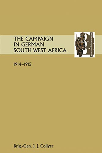 9781845749361: The Campaign in German South West Africa. 1914-1915.