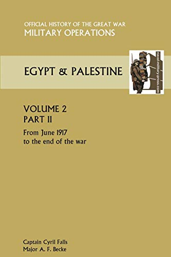 Military Operations Egypt Palestine Vol II Part: Captain Cyril Falls