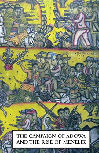The Campaign of Adowa and the Rise: G. F-H. Berkeley