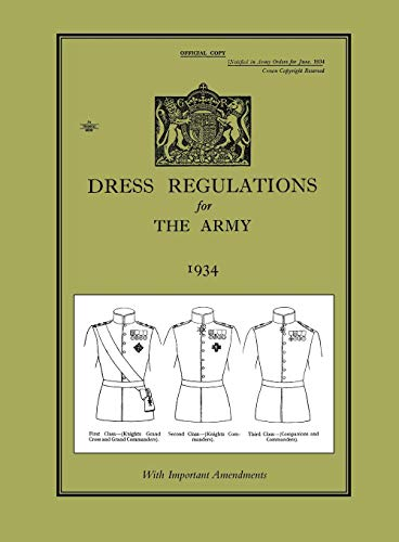 9781845749767: DRESS REGULATIONS FOR THE ARMY 1934With Important 1938 Amendments
