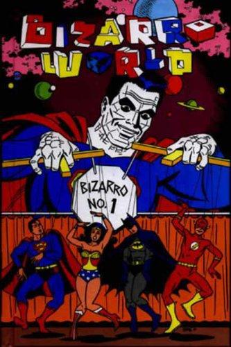 Bizarro World (1845760344) by Pekar, Harvey; Millionaire, Tony; Baker, Kyle; Dorkin, Evan