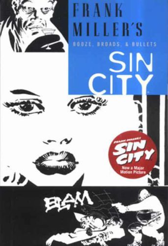Sin City - Booze, Broads and Bullets: Miller, Frank