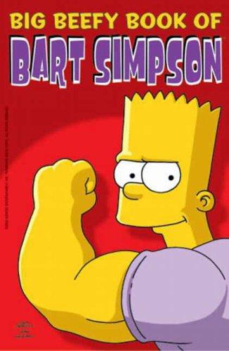 9781845760571: Simpsons Comics Present : The Big Beefy Book of Bart