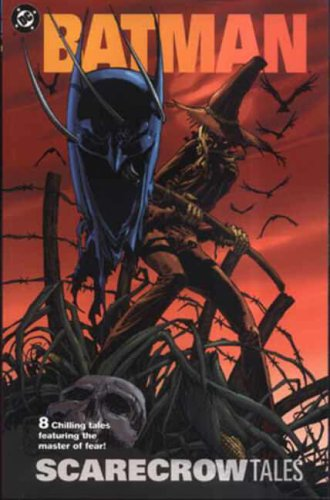9781845760632: Batman: Scarecrow Tales