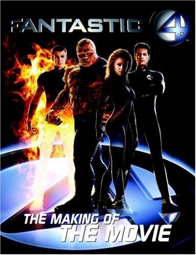 Fantastic Four : The Making of the: Abbie Bernstein; Bryan