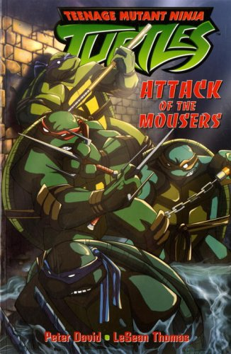 Teenage Mutant Ninja Turtles: Attack of the Mousers (Teenage Mutant Ninja Turtles (Titan Books)) (v. 1) (1845760921) by David, Peter