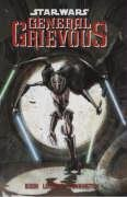 Star Wars: General Grievous - Chuck Dixon, Rick Leonardi