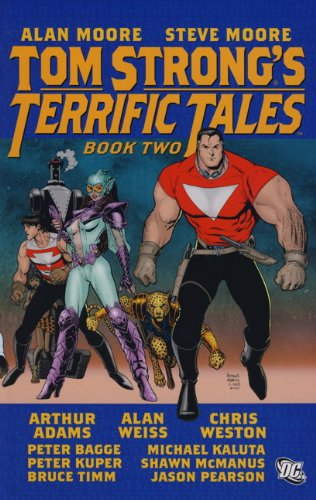 Tom Strong's Terrific Tales: v. 2 (1845761138) by Moore, Alan; Moore, Steve; Adams, Art; Timm, Bruce; Various