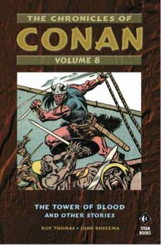9781845761370: The Chronicles of Conan, Vol. 8: Brothers of the Blade and Other Stories