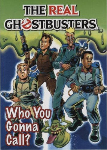 9781845761417: The Real Ghostbusters: Who You Gonna Call? (The Real Ghostbusters)