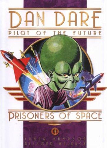 9781845761516: Prisoners of Space (Dan Dare)