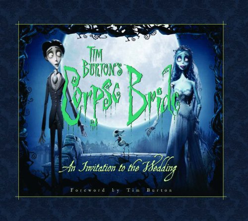 9781845762223: Tim Burton's Corpse Bride: An Invitation to the Wedding
