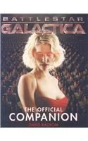 9781845762254: Battlestar Galactica: The Official Companion Season 1 (Limited Edition Variant Cover)