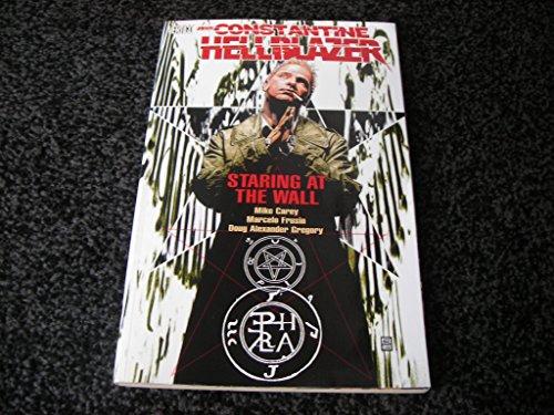 9781845762339: Hellblazer: Staring at the Wall (Hellblazer)