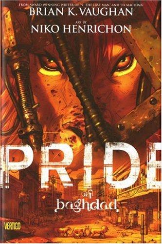 Pride of Baghdad: Brian K. Vaughan