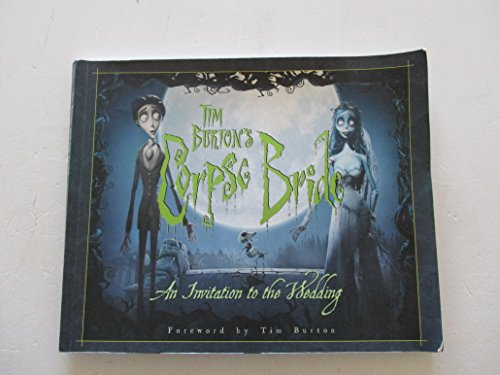 9781845762841: Tim Burton's Corpse Bride: An Invitation to the Wedding