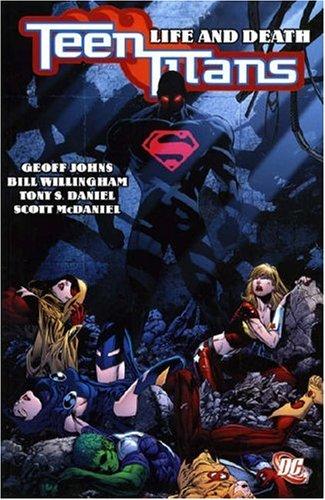 9781845762971: Teen Titans: Life and Death (Teen Titans)