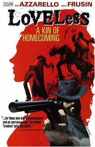 9781845763374: Loveless: Kin of Homecoming