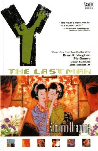 9781845763589: Y: The Last Man: Kimono Dragons (Y the Last Man)