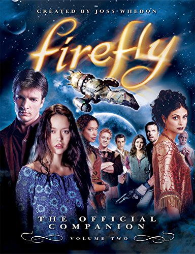 9781845763725: Firefly: The Official Companion: 2