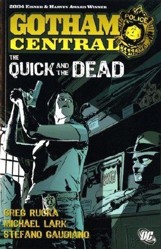 9781845763817: Batman: Gotham Central: Quick and the Dead (Batman)