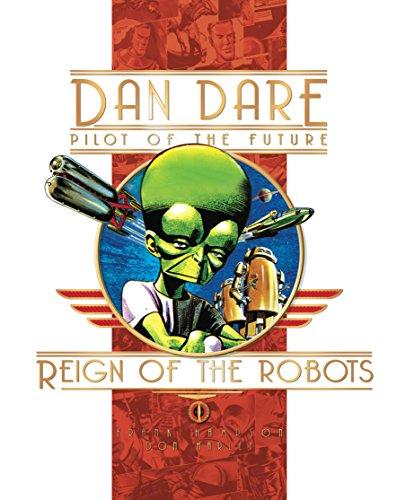 9781845764142: Reign of the Robots (Dan Dare: Pilot of the Future)