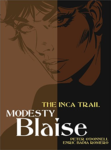 Modesty Blaise: The Inca Trail (Modesty Blaise (Graphic Novels)) (184576417X) by Peter O'Donnell