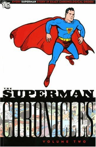 The Superman Chronicles, Vol. 2 (1845764358) by Jerry Siegel