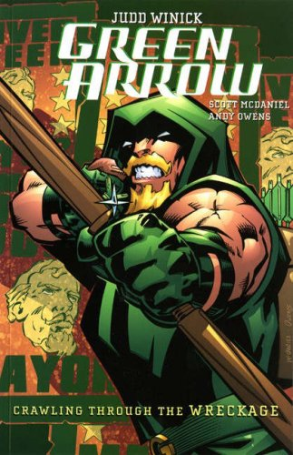 9781845764463: Green Arrow: Crawling Through the Wreckage (A One Year Later Story)