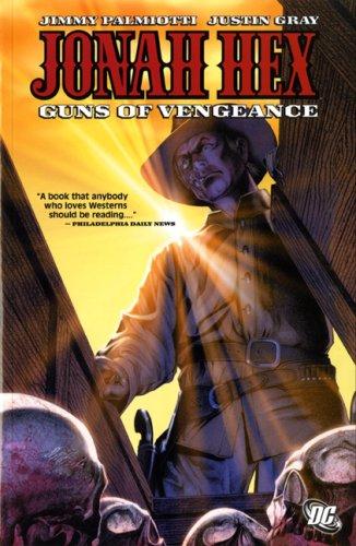 9781845764470: Jonah Hex: Guns of Vengeance[ JONAH HEX: GUNS OF VENGEANCE ] by Gray, Justin (Author) Apr-07-07[ Paperback ]