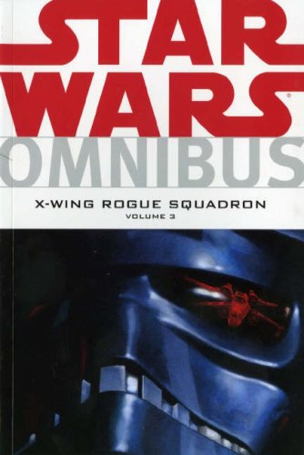 9781845764692: Star Wars: X-Wing Rogue Squadron Omnibus vol 3 (Star Wars): 3