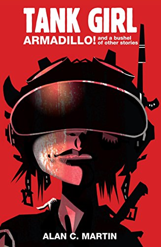 Tank Girl - Armadillo and a Bushel of Other Stories (Paperback)