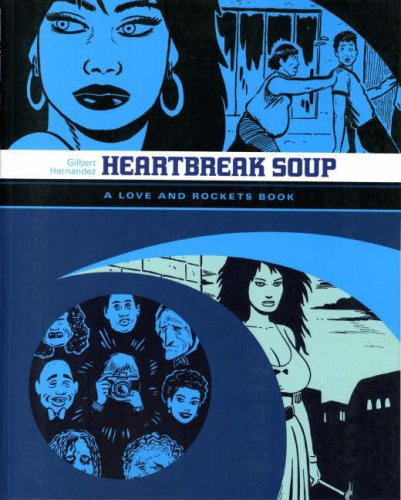 9781845765217: Love and Rockets: Heartbreak Soup v. 2
