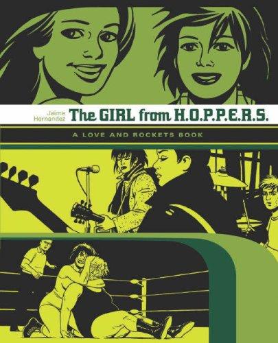 Love and Rockets: Girl from H.O.P.P.E.R.S. (Love & Rockets): Girl from H.O.P.P.E.R.S. (Love &...
