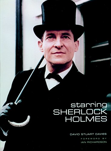 9781845765378: Starring Sherlock Holmes: A Century of the Master Detective on Screen