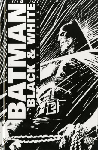 9781845765545: Batman: Black and White: 3 (Batman)