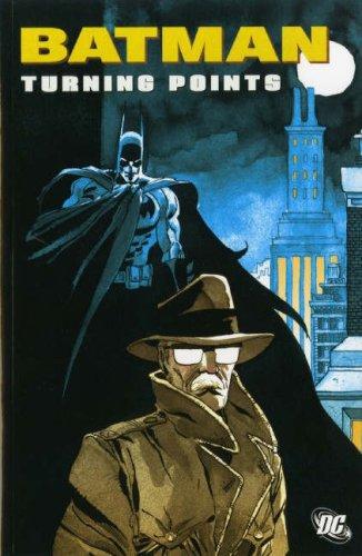 9781845765637: Batman: Turning Points (Batman): Turning Points (Batman)