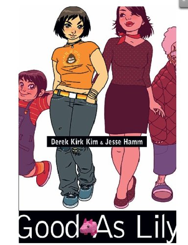 Good as Lily (A Minx Title) (Minx Graphic Novels) (Minx Graphic Novels): Derek Kirk Kim, Jesse Hamm