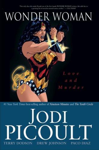 Wonder Woman: Love and Murder: Picoult, Jodi; Dodson,
