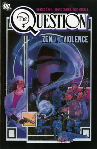 9781845766900: The Question: Zen and Violence v. 1