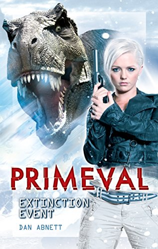 9781845766931: Primeval: Extinction Event (Bk. 1)